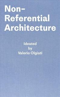 Non-Referential Architecture