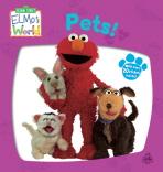 PETS(애완동물)(엘모 월드 (Elmo's World) 보드북스)(보드북)