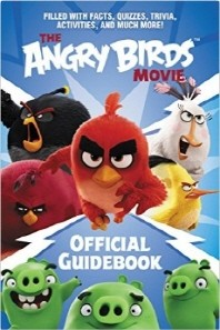 The Angry Birds Movie Official Guidebook ( Angry Birds )
