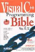 VISUAL C++ PROGRAMMING BIBLE VER. 6.X