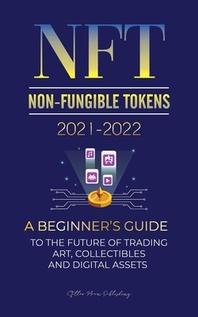 [해외]NFT (Non-Fungible Tokens) 2021-2022