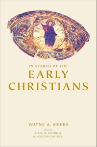 In Search of the Early Christians : Selected Essays  /새책수준   /  상현서림 /☞ 서고위치:XH 2  *[구매하시면 품절로 표기됩니다]