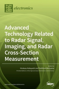 [해외]Advanced Technology Related to Radar Signal, Imaging, and Radar Cross- Section Measurement