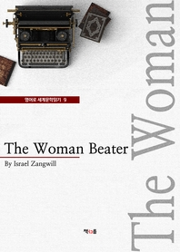 The Woman Beater (영어로 세계문학읽기 9)