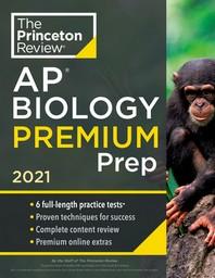Princeton Review AP Biology Premium Prep, 2021
