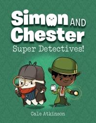 [해외]Super Detectives (Simon and Chester Book #1)
