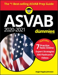2020 / 2021 ASVAB for Dummies with Online Practice, Book + 7 Practice Tests Online + Flashcards + Video