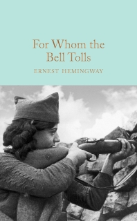 For Whom the Bell Tolls (Macmillan Collector's Library)