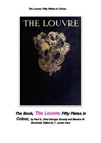 50종류의 그림이 들어있는 루브르 박물관.The Louvre: Fifty Plates in Colour, by Paul G. Konody , Mauri