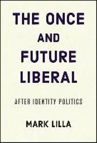[해외]The Once and Future Liberal (Hardcover)