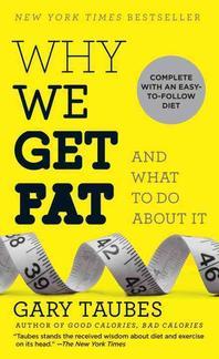 [해외]Why We Get Fat (Mass Market Paperbound)