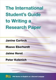 [해외]The International Student's Guide to Writing a Research Paper