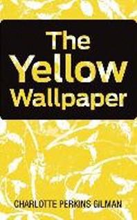 [해외]The Yellow Wallpaper (Hardcover)
