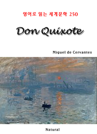 Don Quixote (영어로 읽는 세계문학 250)