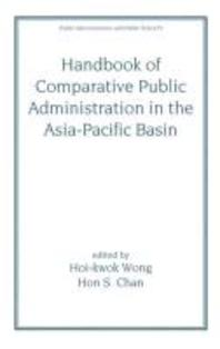 Handbook of Comparative Public Administration in the Asia-Pacific Basin