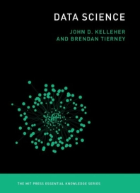Data Science(The MIT Press Essential Knowledge series)(Paperback)