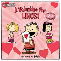A Valentine for Linus! [With 30 Stickers]