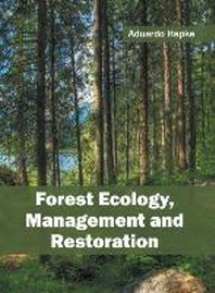 Forest Ecology, Management and Restoration