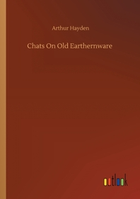 Chats On Old Earthernware