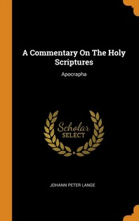 [해외]A Commentary on the Holy Scriptures (Hardcover)