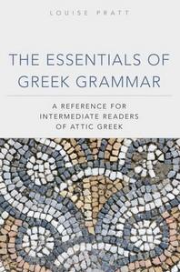 The Essentials of Greek Grammer