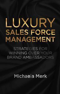 [해외]Luxury Sales Force Management (Hardcover)