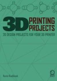 [해외]3D Printing Projects. 20 design projects for your 3D printer