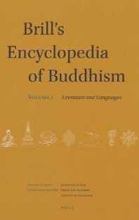 Brill's Encyclopedia of Buddhism. Volume One