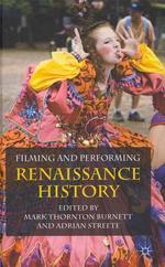 Filming and Performing Renaissance History