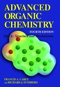 Advanced Organic Chemistry, 4/e