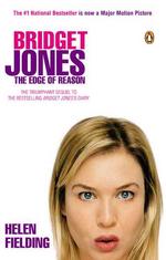 Bridget Jones : The Edge of Reason (movie tie-in) : The Edge Of Reason