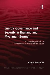 [해외]Energy, Governance and Security in Thailand and Myanmar (Burma)