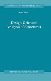 Design-Oriented Analysis of Structures : A Unified Approach (Solid Mechanics and Its Applications, 9