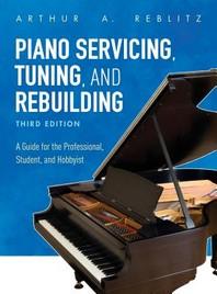 [해외]Piano Servicing, Tuning, and Rebuilding (Hardcover)