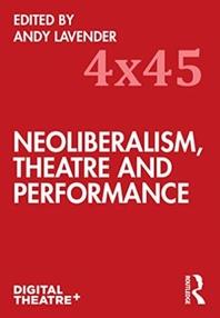 [해외]Neoliberalism, Theatre and Performance