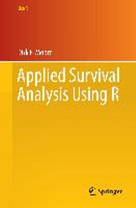Applied Survival Analysis Using R ( Use R! )
