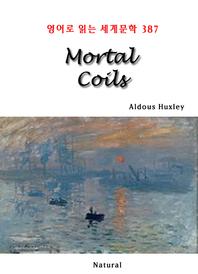 Mortal Coils (영어로 읽는 세계문학 387)