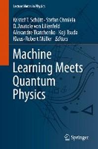[해외]Machine Learning Meets Quantum Physics