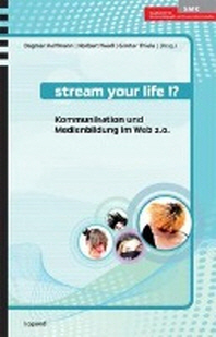 Stream your life!?