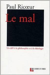 Le Mal. Un Defi A La Philosophie Et A La Theologie