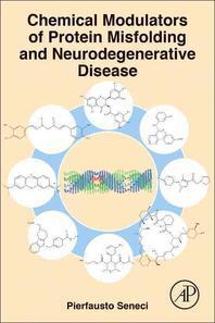 [해외]Chemical Modulators of Protein Misfolding and Neurodegenerative Disease