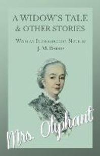 [해외]A Widow's Tale and Other Stories - With an Introductory Note by J. M. Barrie (Paperback)
