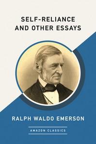 [해외]Self-Reliance and Other Essays (Amazonclassics Edition) (Paperback)