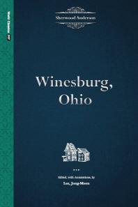 Winesburg, Ohio(World Classics 7)