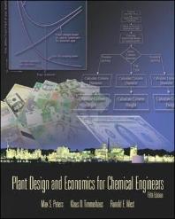 Plant Design & Economics for Chemical Engineers