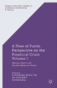 [해외]A Flow-Of-Funds Perspective on the Financial Crisis Volume I (Paperback)