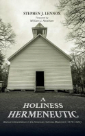 A Holiness Hermeneutic