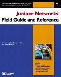 Juniper Networks Field Guide and Reference =책배 때탐/약간의 구김/내부는 깨끗