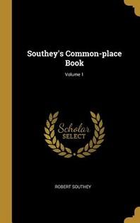 [해외]Southey's Common-place Book; Volume 1 (Hardcover)