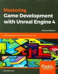 [보유]Mastering Game Development with Unreal Engine 4